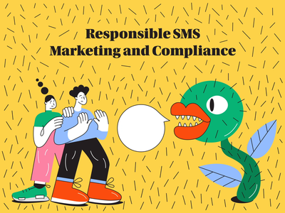 Responsible SMS Marketing and Compliance landing web rude tutorial branding scared plant carnivore pillar blog marketing vector animation illustration