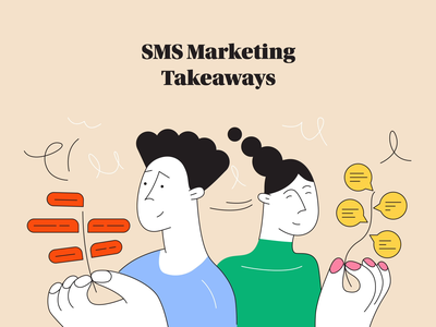 SMS Marketing Takeaways marketing conclusion vector tutorial pillar blog characters animation illustration
