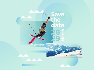 Save the date - ⛷ poster print design fatma aroua mounting snow pastel green nature savethedate photo montage ski