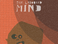The Laboured Mind