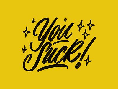 You Suck typism typography type yellow zebra brush pen script lettering ipadlettering photoshop procreate