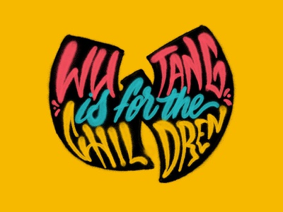 Wu-Tang is for the children ipadlettering spray paint wutang procreate handtype raster texture handlettering typography type lettering