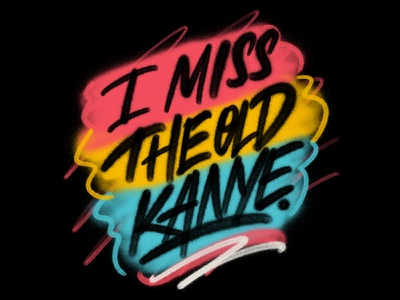 TO THIS DAY. kanye spraycan lettering spraypaint procreate ipad lettering