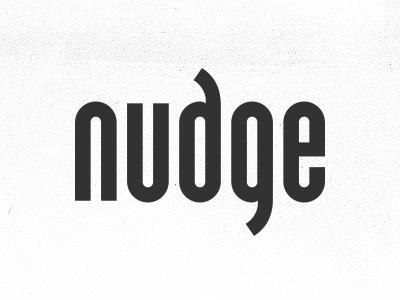 nudge type typography lettering custom logo identity font wordmark brand type