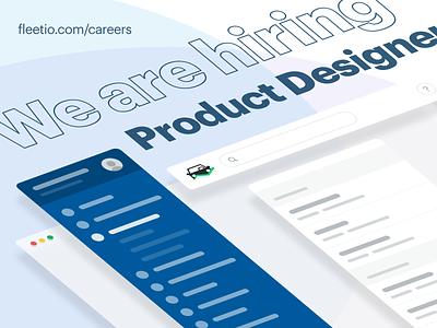 We are Hiring - Product Designer @ Fleetio fleet management design mobile app design web app job hiring product designer product design product user interface