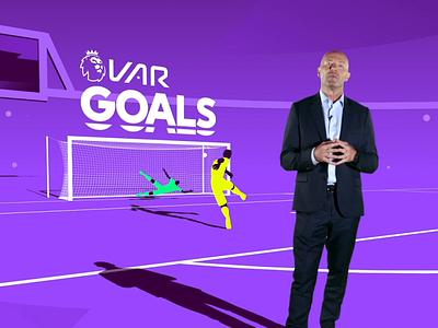 Premier League VAR design 2d animation motion graphics motion design after effects cinema 4d animation character animation soccer goals football var alan shearer premier league