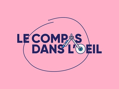 Le compas dans l'oeil langlois circle eye compasses oeil compas design français french rose pink expression