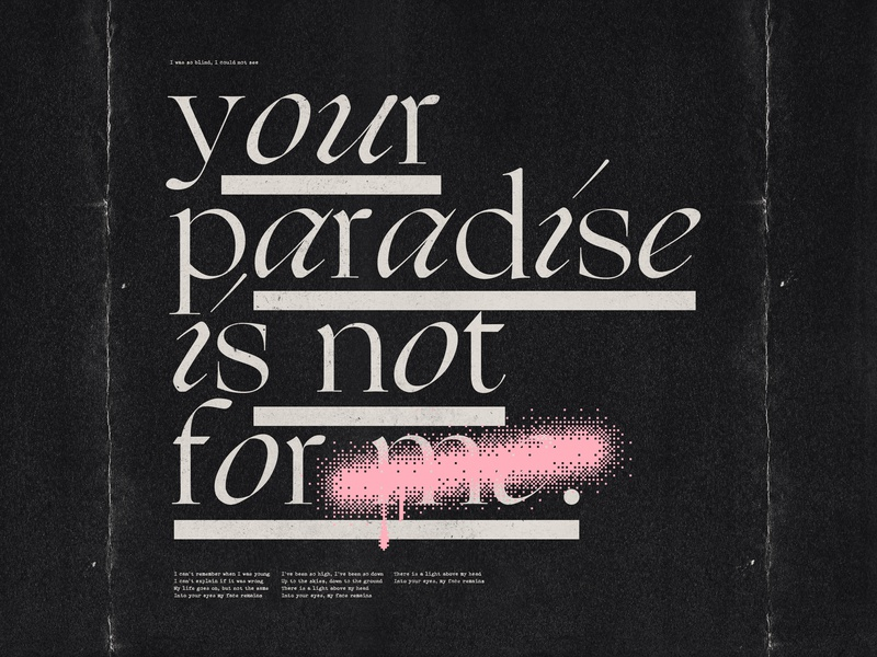 Paradise (Not for me) (2/3) type typogaphy type design type art poster design poster art poster pink madonna graphic graffiti editorial design