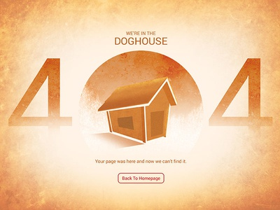 404 Error - In The Dog House user interface dog error page design user experience ux visual design texture page not found landing page 404