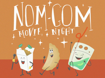 Nom Com Movie Night
