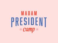 Madam President Camp rebrand