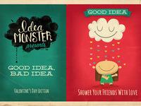Good Idea, Bad Idea: V-day Edition
