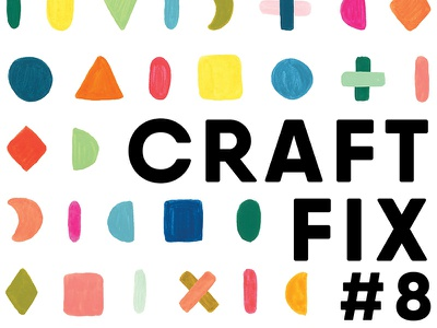 Craft Fix poster  geometric gouache poster design hand painted