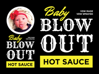 Baby Blowout Hot Sauce Label