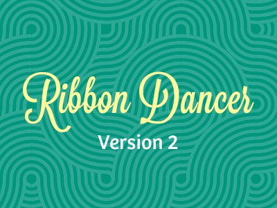 Ribbon Dancer v2