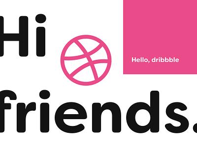 Hello, Dribbble! excitement hello debut