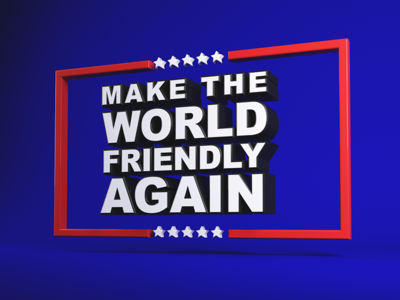 Type Tues - Make the world friendly again typography type tuesday isometric cr6 cinema4d blocks 3d
