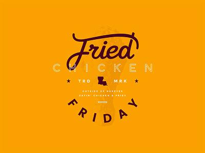 Fried Chicken Friday chicken type popeyes colors tgif friday fried chicken typography