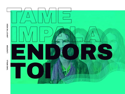 Jam Of The Week   26 graphic design illo logo typography ui ui design vibes music tame impala jam
