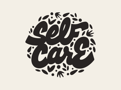 Self Care self care script letters typography lettering graphic design design