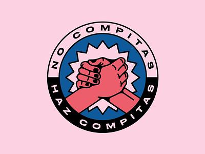 No compitas, haz compitas graphic design illustrator digital design vector logo illustration hands no compitas haz compitas compitas