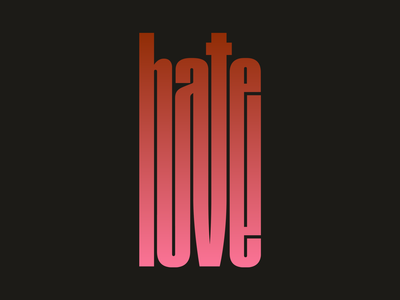 Hate is love