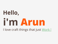 Hello, I am Arun