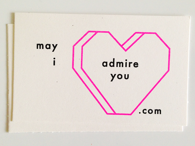 May I Admire You? business cards cards