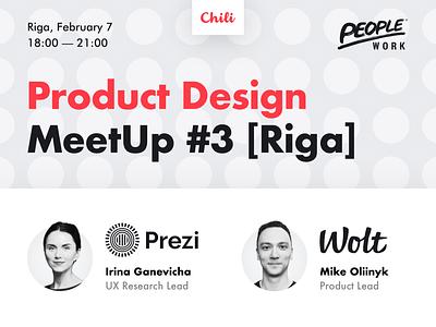 Product Design MeetUp #3 in Riga! customer feedback research product design networking riga meetup