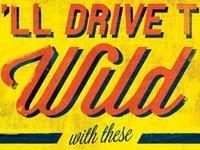 You'll Drive Them Wild - Detail