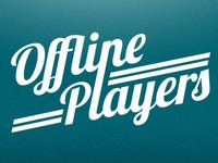 Offline Players