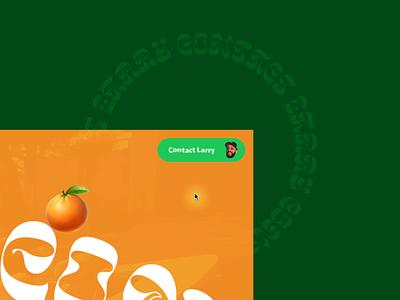 Larry June Concept #3 🍊- Button Animation fun loop motion design animated transition hip hop organic orange green interactive webdesign website ux design ui design interface animation typography concept interaction art direction