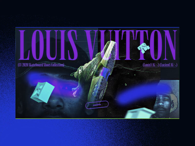 LV Lucien Clarke's Signature Concept #3 🛹- 3D Intro drag and drop sneakers experiments 3d animation video introduction skateboard luxury animated branding webdesign ux design website ui design interface typography animation concept interaction art direction