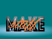 Make Stuff!