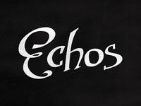 Echos - Lettering