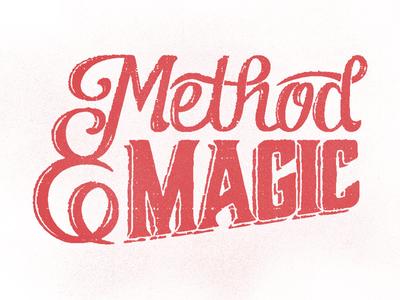 Method & Magic