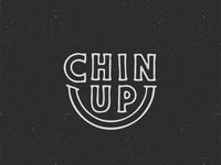 Chin Up - (Tough Love Type)
