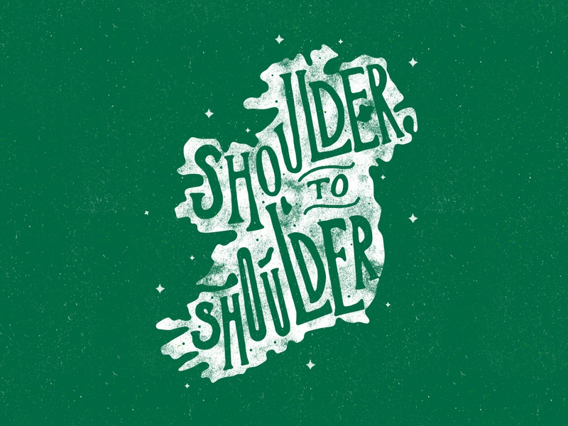 Shoulder to Shoulder - Ireland Rugby handdrawn typography northern ireland world cup rugby ireland