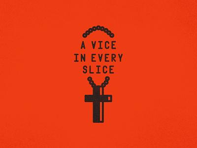 Slice Vice dark cross pizza rosary illustration