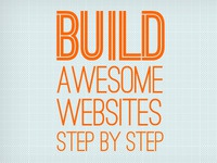 Build Awesome Websites
