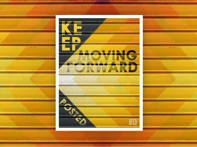 Keep Moving Poster Design identity brand design poster creative philippines designer ux ui