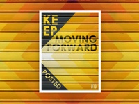 Keep Moving Poster Design