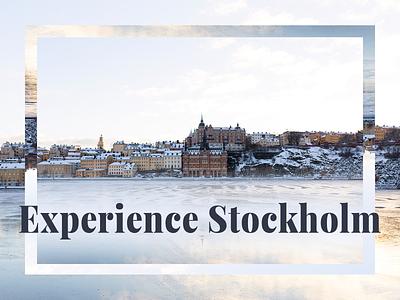 Experience Stockholm typography graphic design design photoshop adobe branding