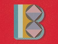 B - Typography
