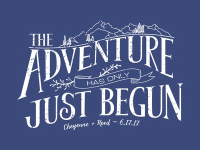 The Adventure hand lettering typography lettering gift marriage adventure