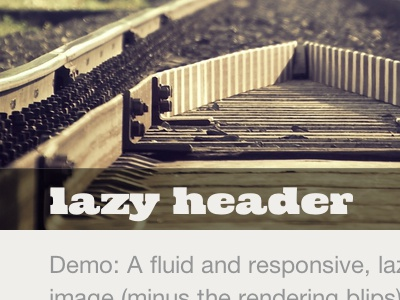 Responsive Lazy Loading lazy loading railway javascript demo cowboyslang css markup slab-serif barrymore