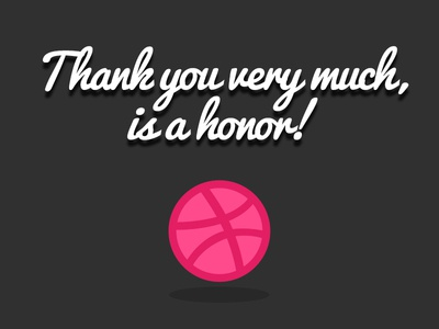Thank you very much player inviting dribbble honor thank