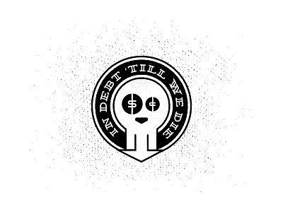 Busted badge debt money skull logo