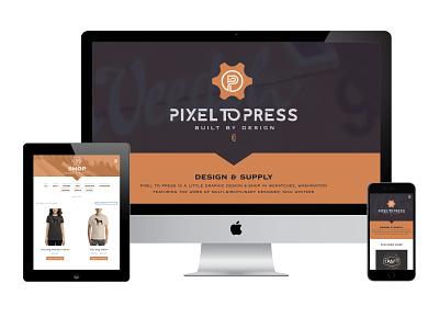 Pixel to Press Website 3.0 wenatchee ecommerce website design website