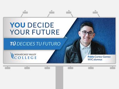 You Decide Your Future Billboard